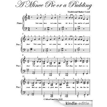 A Mince Pie or a Pudding Elementary Piano Sheet Music (English Edition) [Kindle-editie]
