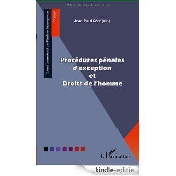 Procédures pénales d'exception et Droits de l'homme (CIPF) [Kindle-editie]