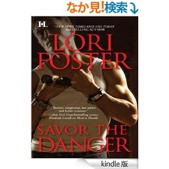 Savor the Danger (The Men Who Walk the Edge of Honor) [Kindle版]