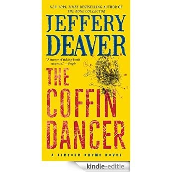 The Coffin Dancer: A Novel (Lincoln Rhyme) [Kindle-editie]