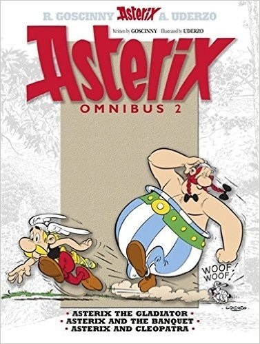 Asterix Omnibus: Asterix the Gladiator, Asterix and the Banquet, Asterix and Cleopatra