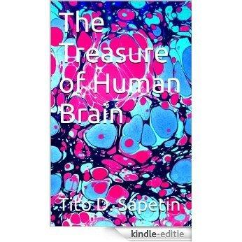 The Treasure of Human Brain (Tito Sapetin Book 45) (English Edition) [Kindle-editie]