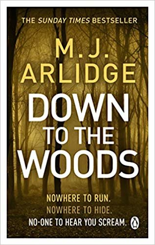 Down To The Woods (Detective Inspector Helen Grace)