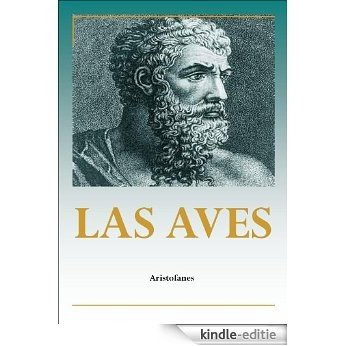 Las aves (Spanish Edition) [Kindle-editie]