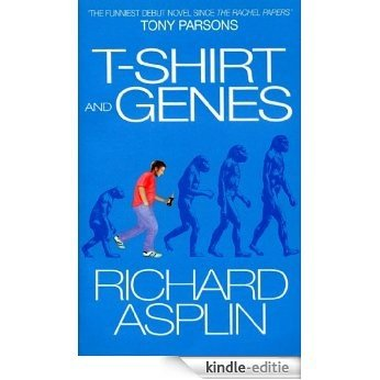 T-Shirt And Genes [Kindle-editie]