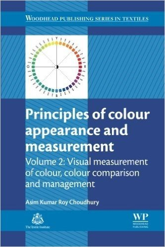 Principles of Colour and Appearance Measurement: Visual Measurement of Colour, Colour Comparison and Management