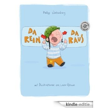 Da rein, da raus! (German Edition) [Kindle-editie]