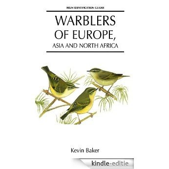 Warblers of Europe, Asia and North Africa (Helm Identification Guides) [Kindle-editie]