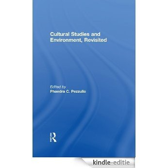 Cultural Studies and Environment, Revisited [Kindle-editie]