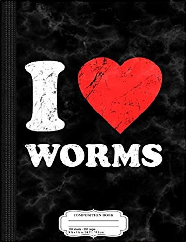 I Love Worms Composition Notebook: College Ruled 9¾ x 7½ 100 Sheets 200 Pages For Writing