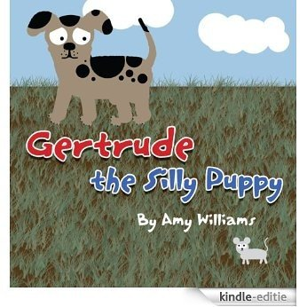 Gertrude the Silly Puppy (English Edition) [Kindle-editie]