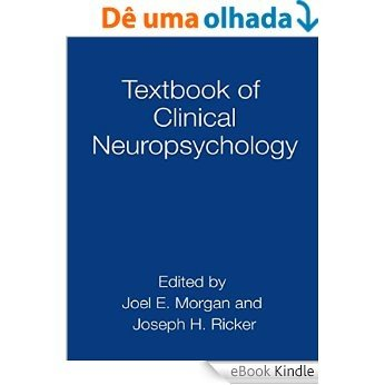 Textbook of Clinical Neuropsychology (Studies on Neuropsychology, Neurology and Cognition) [eBook Kindle]