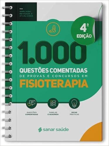 1.000 Questões Comentadas De Provas E Concursos Em Fisioterapia