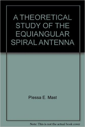 A THEORETICAL STUDY OF THE EQUIANGULAR SPIRAL ANTENNA