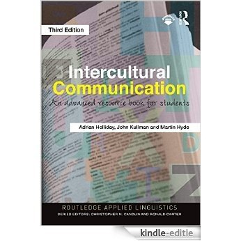 Intercultural Communication: An Advanced Resource Book for Students (Routledge Applied Linguistics) [Kindle-editie]