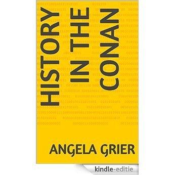 History in the Conan (English Edition) [Kindle-editie]