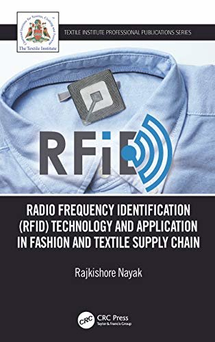 Radio Frequency Identification (RFID): Technology and Application in Garment Manufacturing and Supply Chain (Textile Institute Professional Publications) (English Edition)