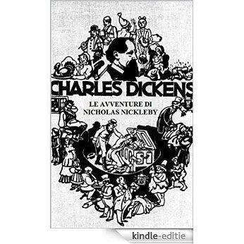 Le avventure di Nikolas Nicklebey: Opera illustrata (Italian Edition) [Kindle-editie]