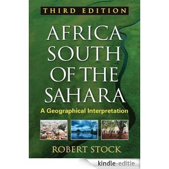 Africa South of the Sahara, Third Edition: Texts in Regional Geography (3) [Print Replica] [Kindle-editie]