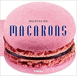 Recetas de Macarons (Cocina Con Forma)