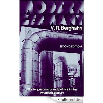 Modern Germany: Society, Economy and Politics in the Twentieth Century [Kindle-editie]