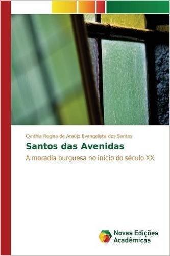 Santos Das Avenidas
