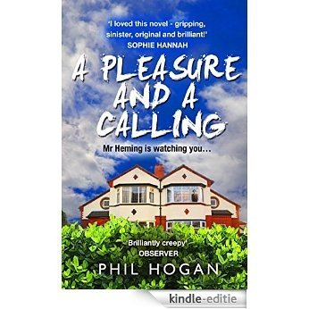 A Pleasure and a Calling [Kindle-editie]