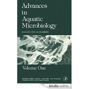 Advances in Aquatic Microbiology: 1 [Print Replica] [Kindle-editie]