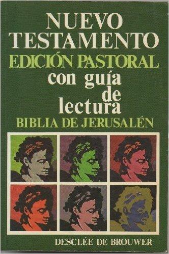 Nuevo Testamento - Edic.Pastoral C/Guia