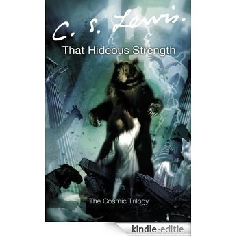 That Hideous Strength (Space Trilogy) [Kindle-editie]