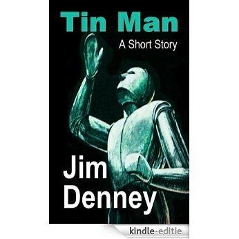 Tin Man: A Short Story (English Edition) [Kindle-editie]