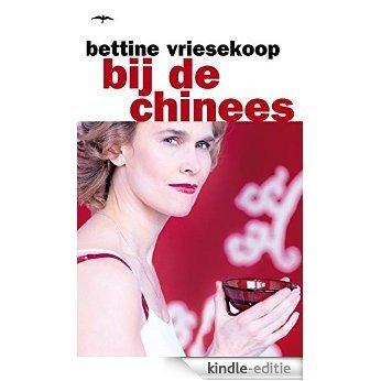 Bij de Chinees [Kindle-editie]