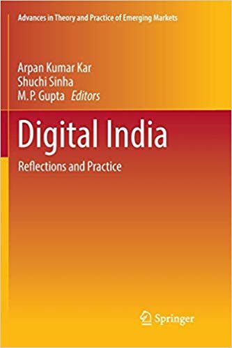Digital India: Reflections and Practice (Advances in Theory and Practice of Emerging Markets)