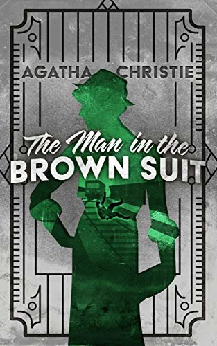 The Man in the Brown Suit (English Edition)