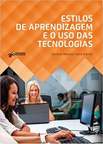 Estilos de Aprendizagem e o Uso das Tecnologias
