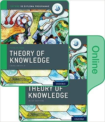 Oxford IB Diploma Programme: IB Theory of Knowledge Print and Online Course Book Pack