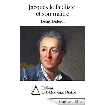 Jacques le fataliste et son maître (French Edition) [Kindle-editie]