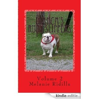 Bianca's Ruby Slippers Volume 2 (English Edition) [Kindle-editie]
