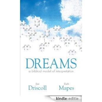 Dreams: a biblical model of interpretation (English Edition) [Kindle-editie]