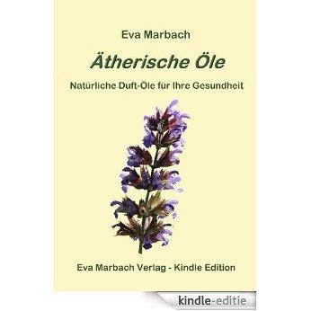 Ätherische Öle (German Edition) [Kindle-editie]