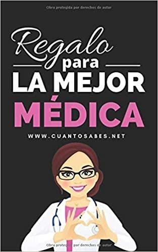 Regalo para La Mejor Médica: ¿Cuánto sabes de esta doctora? (Regalos Personalizados)