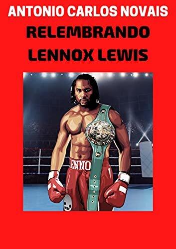 RELEMBRANDO LENNOX LEWIS