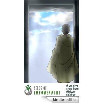 Kakama and Rebels II (Seeds of Empowerment - 1001 Stories Series) (English Edition) [Kindle-editie]