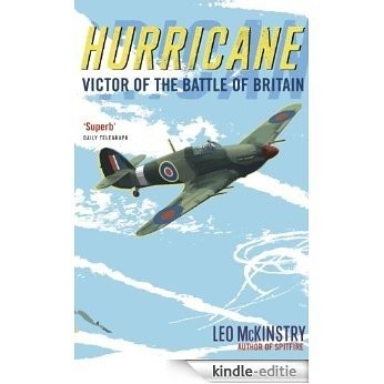 Hurricane: Victor of the Battle of Britain (English Edition) [Kindle-editie]