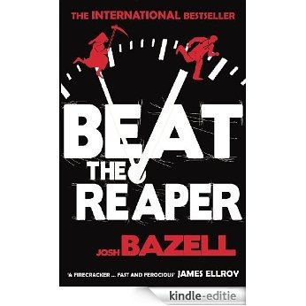 Beat The Reaper [Kindle-editie]
