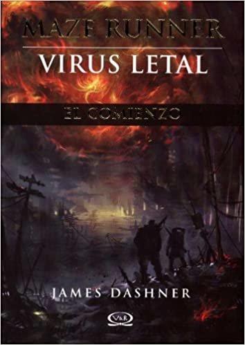 Maze Runner, Virus Letal (Maze Runner Trilogy)