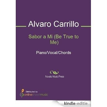 Sabor a Mi (Be True to Me) [Kindle-editie]