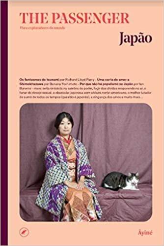 Japão. The Passenger. Para Exploradores Do Mundo