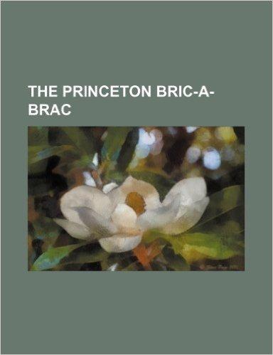 The Princeton Bric-A-Brac
