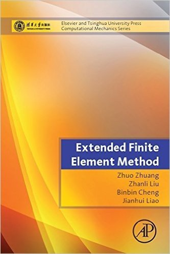 Extended Finite Element Method: Tsinghua University Press Computational Mechanics Series